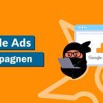 Mükemmel hazırlanmış Google reklamlarının kampanya türleri