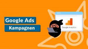 Google Ads Kampagnen